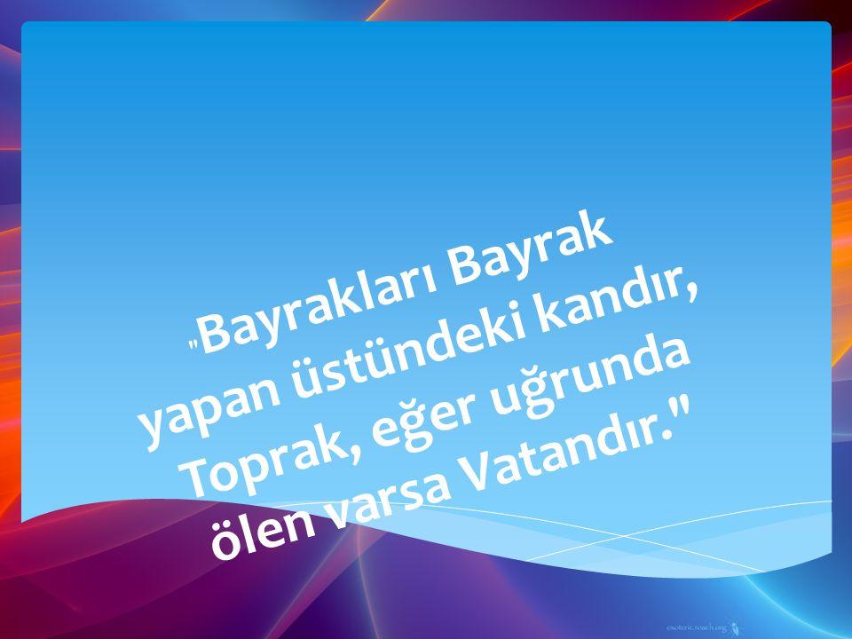 Bu vatan, çocuklarımız ve torunlarımız için cennet yapılmaya layıktır. Mustafa Kemal Atatürk