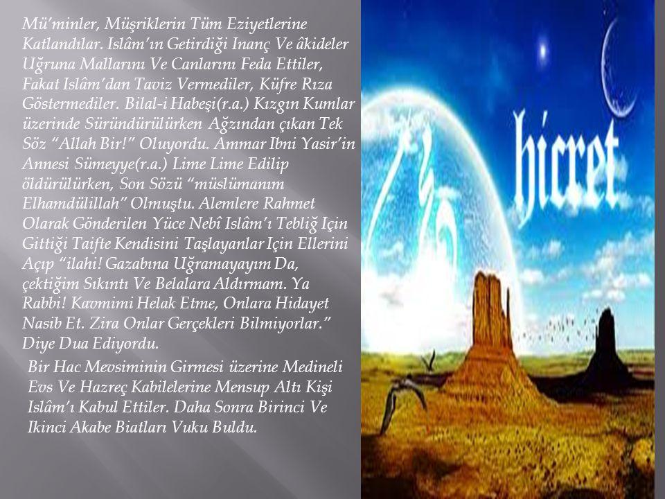 Mü'minler, Müşriklerin Tüm Eziyetlerine Katlandılar. Islâm'ın Getirdiği Inanç Ve âkideler Uğruna Mallarını Ve Canlarını Feda Ettiler, Fakat Islâm'dan