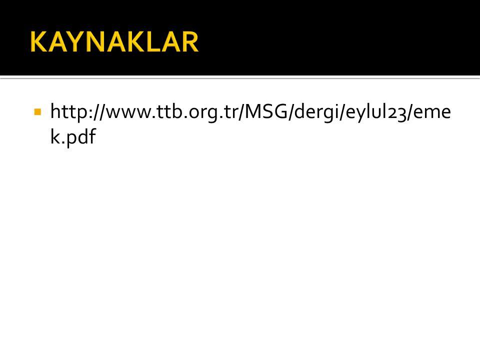  http://www.ttb.org.tr/MSG/dergi/eylul23/eme k.pdf