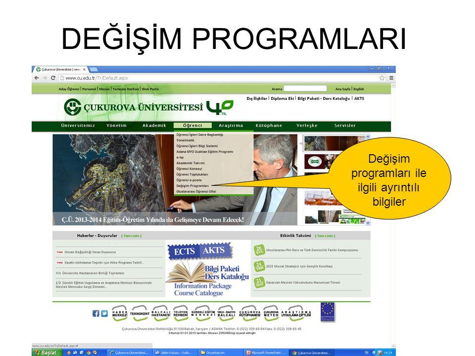 DEĞİŞİM PROGRAMLARI Değişim programları ile ilgili ayrıntılı bilgiler