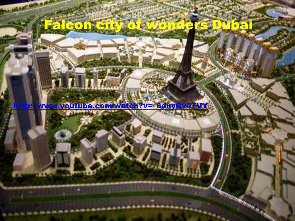 Falcon city of wonders Dubai http://www.youtube.com/watch?v=_6dnyGv0TVY