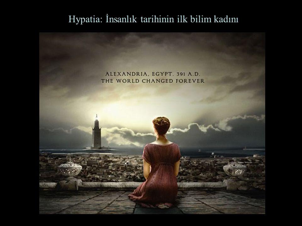 Hypatia: İnsanlık tarihinin ilk bilim kadını