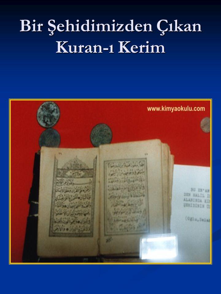Bir Şehidimizden Çıkan Kuran-ı Kerim