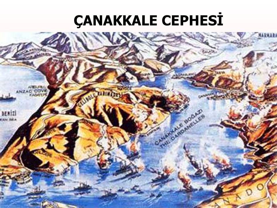 ÇANAKKALE CEPHESİ I. Dünya Savaşı'nın en önemli cephelerinden birisi olan Çanakkale Cephesi'nin açılma nedenleri şunlardır: 1.İtilaf Devletleri'ne kar