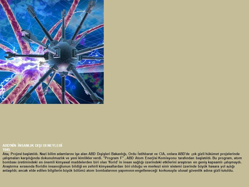 ABD NİN İNSANLIK DIŞI DENEYLERİ 1994 Houston daki MD Anderson Kanser Merkezi nden Dr.