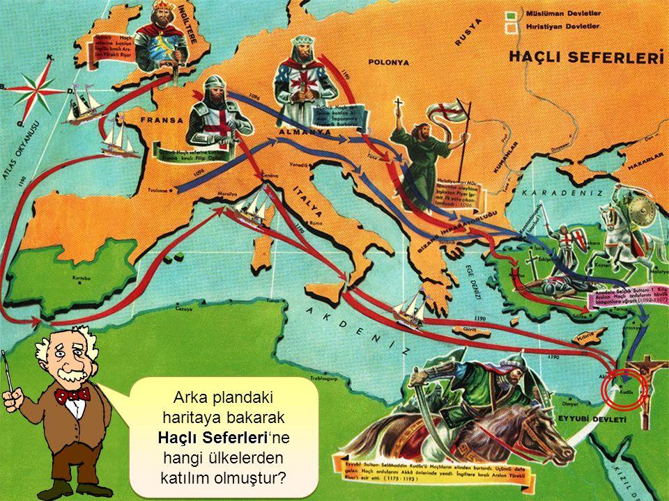 Arka plandaki haritaya bakarak Haçlı Seferleri Haçlı Seferleri'ne hangi ülkelerden katılım olmuştur.