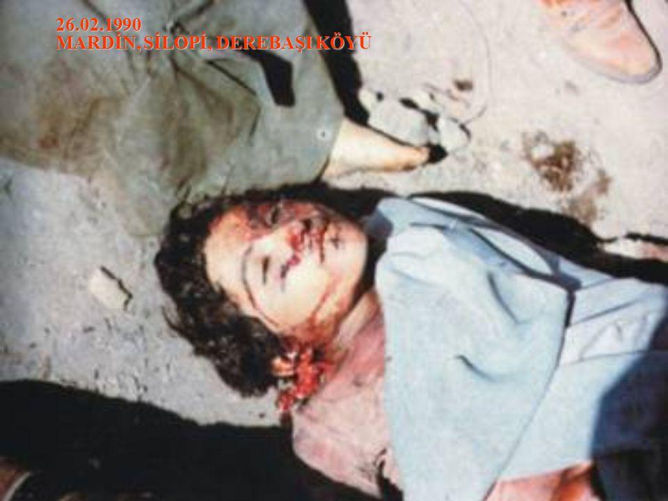 26.02.1990 MARDİN, SİLOPİ, DEREBAŞI KÖYÜ