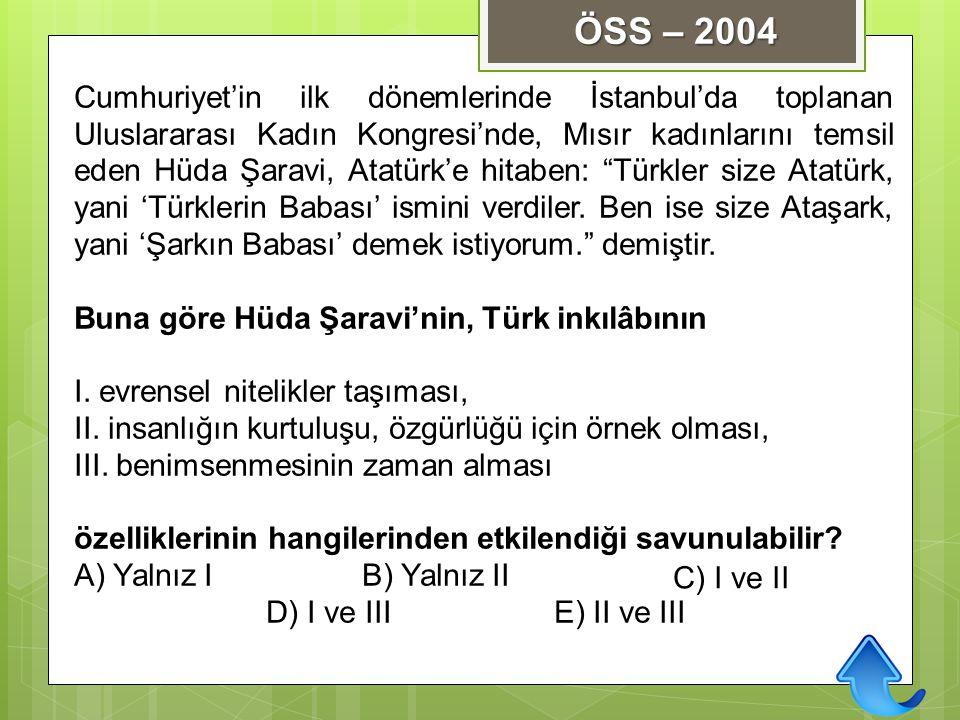 """Cumhuriyet'in ilk dönemlerinde İstanbul'da toplanan Uluslararası Kadın Kongresi'nde, Mısır kadınlarını temsil eden Hüda Şaravi, Atatürk'e hitaben: """"Tü"""