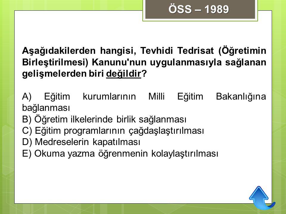 Aşağıdakilerden hangisi, Tevhidi Tedrisat (Öğretimin Birleştirilmesi) Kanunu'nun uygulanmasıyla sağlanan gelişmelerden biri değildir? A) Eğitim kuruml