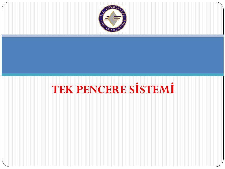 MEVZUAT DÜZENLEMELERİ  24 Haziran 2008 tarihinde kısmen yürürlü ğ e giren AB Modernize Gümrük Kodu'nun 26'ncı Maddesi, Tek Durakta Kontrol'un topluluk bünyesindeki yasal dayana ğ ını olu ş turmaktadır.