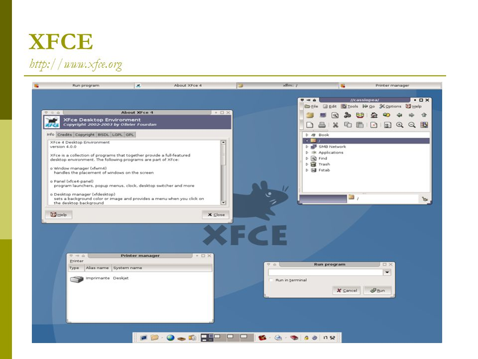 XFCE http://www.xfce.org