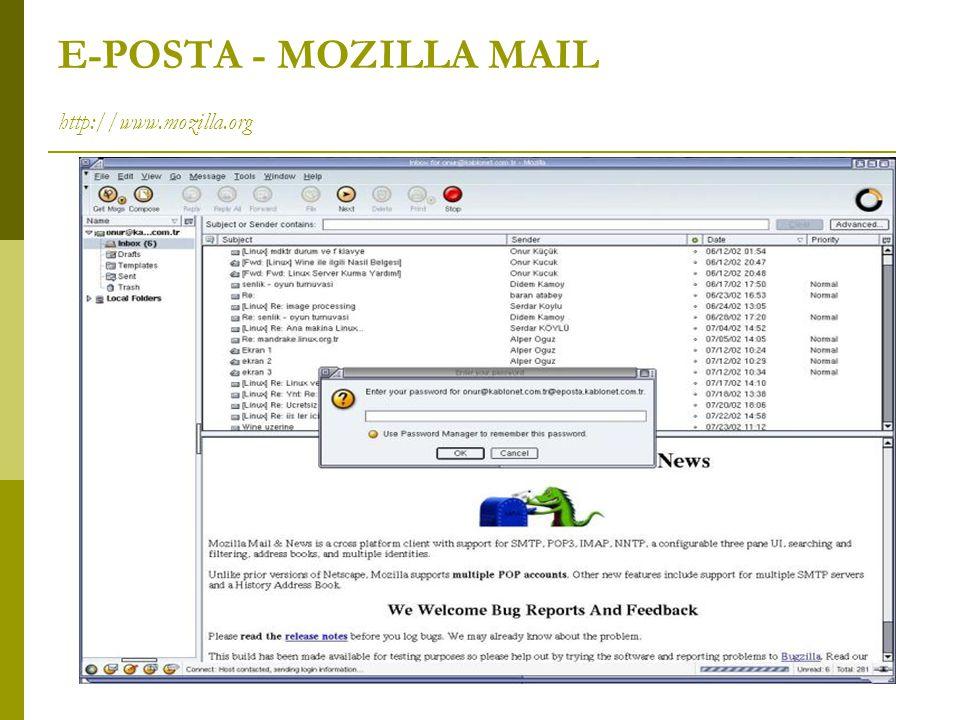E-POSTA - MOZILLA MAIL http://www.mozilla.org