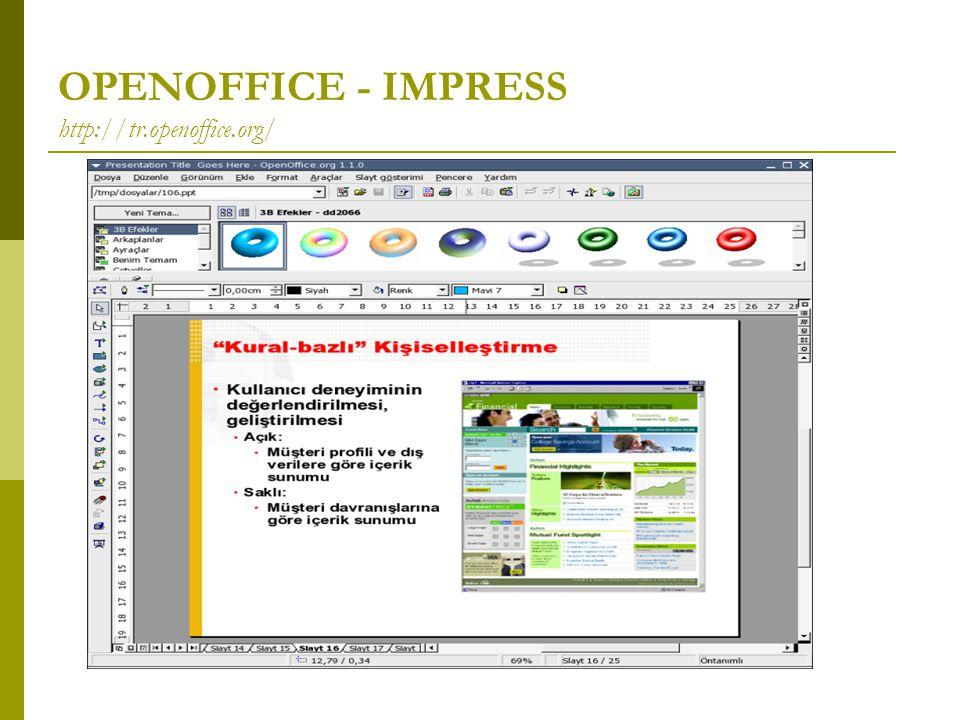 OPENOFFICE - IMPRESS http://tr.openoffice.org/
