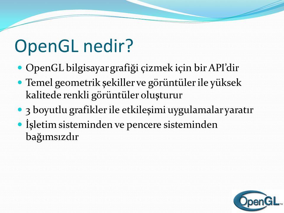 Biriktirme Tamponunun Kullanımı glAccum( op, value )  İşlemler:  Biriktirme tamponunda: GL_ADD, GL_MULT  Okuma tamponunda: GL_ACCUM, GL_LOAD  Yazma tamponuna geri aktarma: GL_RETURN  glAccum(GL_ACCUM, 0.5)  Okuma tamponundaki her değeri (R,G,B,A) 0.5 ile çarpar ve biriktirme tamponuna ekler.