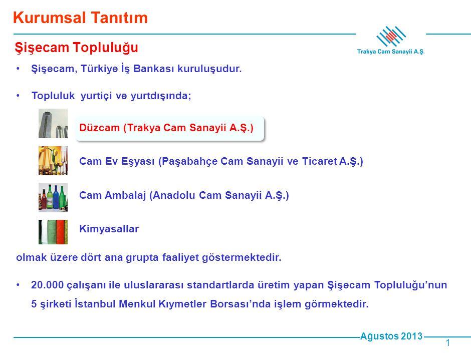 Ağustos 2013 2 •Şişecam Grubu'nun düzcam alanındaki faaliyetlerini yürüten Trakya Cam, Türkiye düzcam pazarının lider ve bölgemiz düzcam pazarının öncü kuruluşudur.