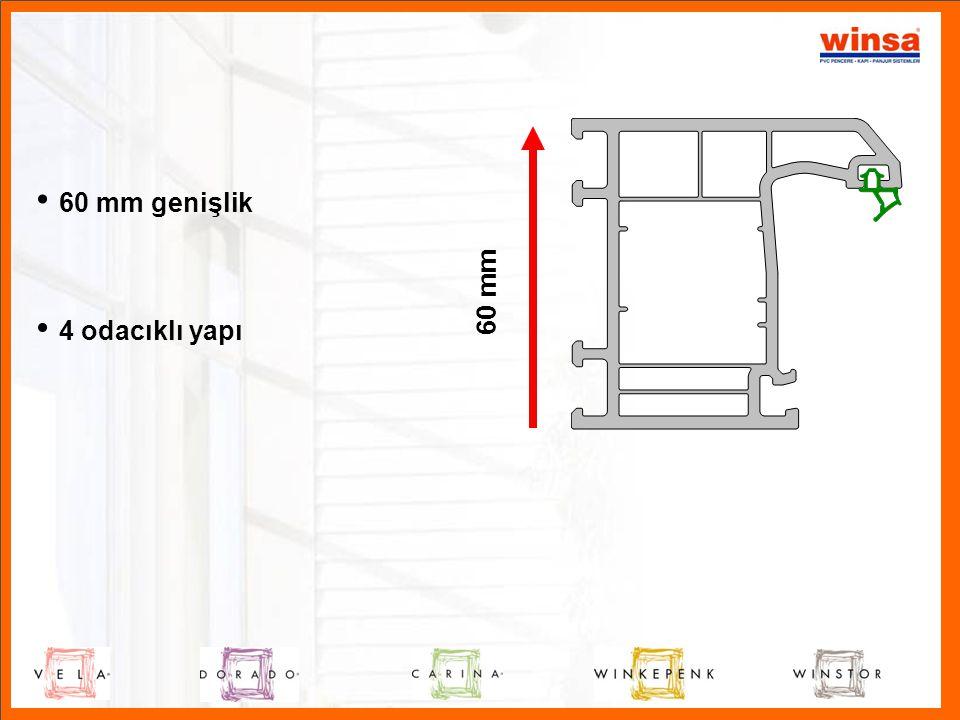 60 mm • 60 mm genişlik • 4 odacıklı yapı