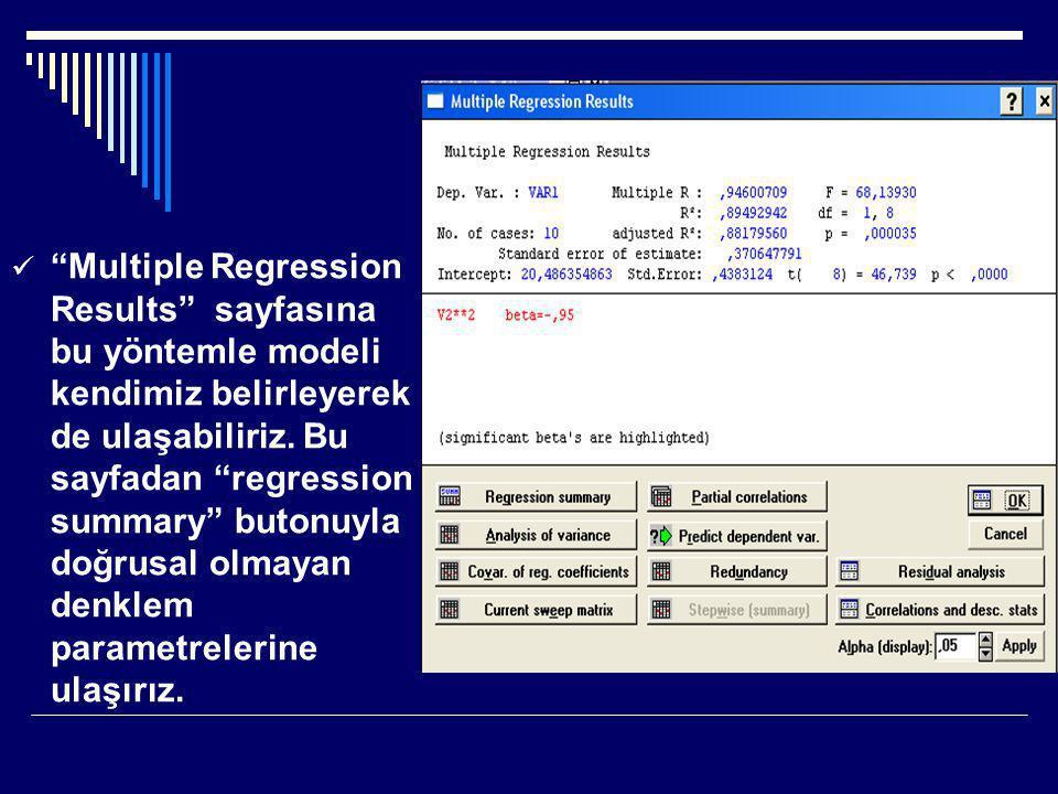 """ """"Multiple Regression Results"""" sayfasına bu yöntemle modeli kendimiz belirleyerek de ulaşabiliriz. Bu sayfadan """"regression summary"""" butonuyla doğrusa"""