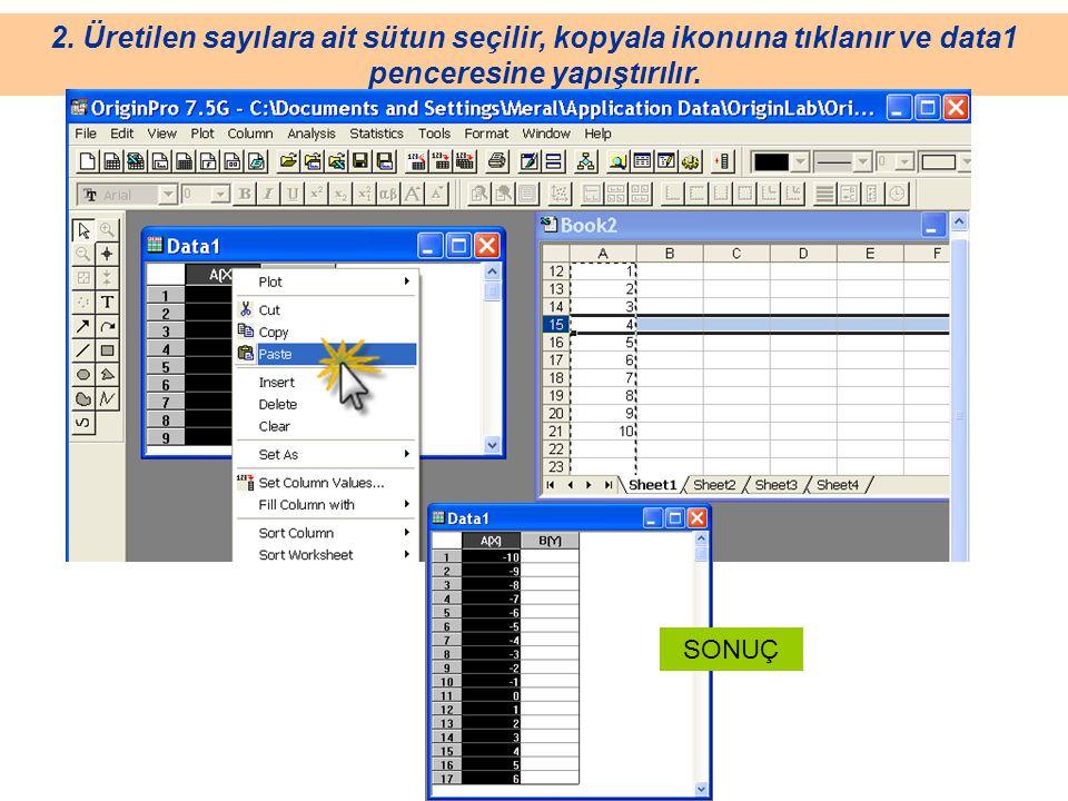 2. Üretilen sayılara ait sütun seçilir, kopyala ikonuna tıklanır ve data1 penceresine yapıştırılır. SONUÇ