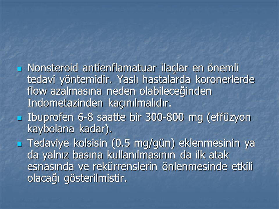  Nonsteroid antienflamatuar ilaçlar en önemli tedavi yöntemidir.