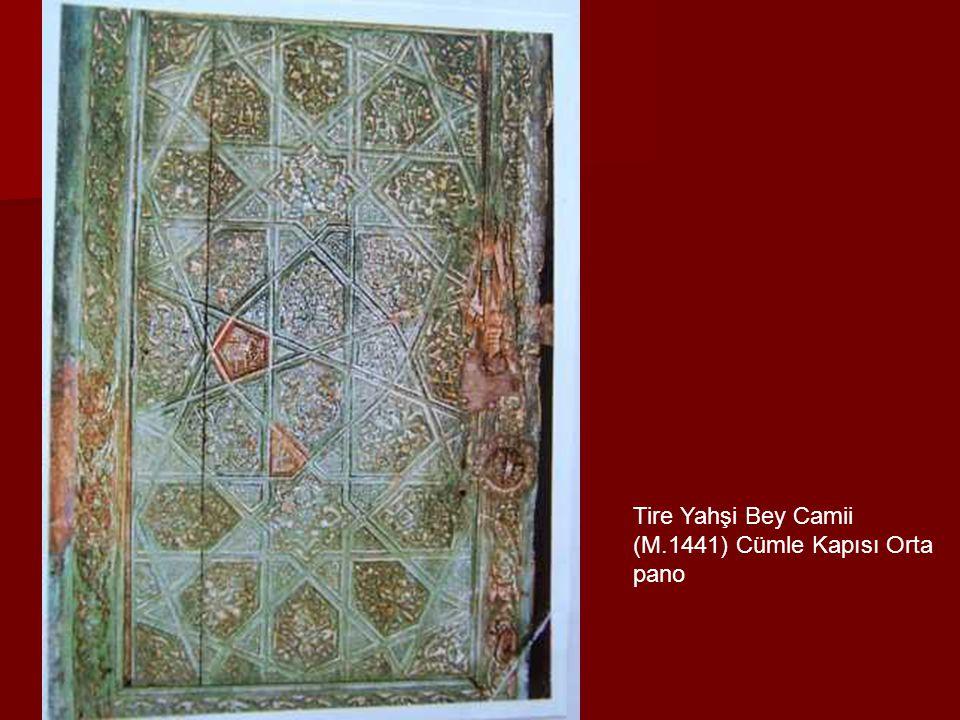Tire Yahşi Bey Camii (M.1441) Cümle Kapısı Orta pano