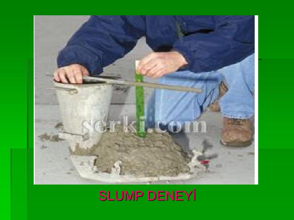 SLUMP DENEYİ