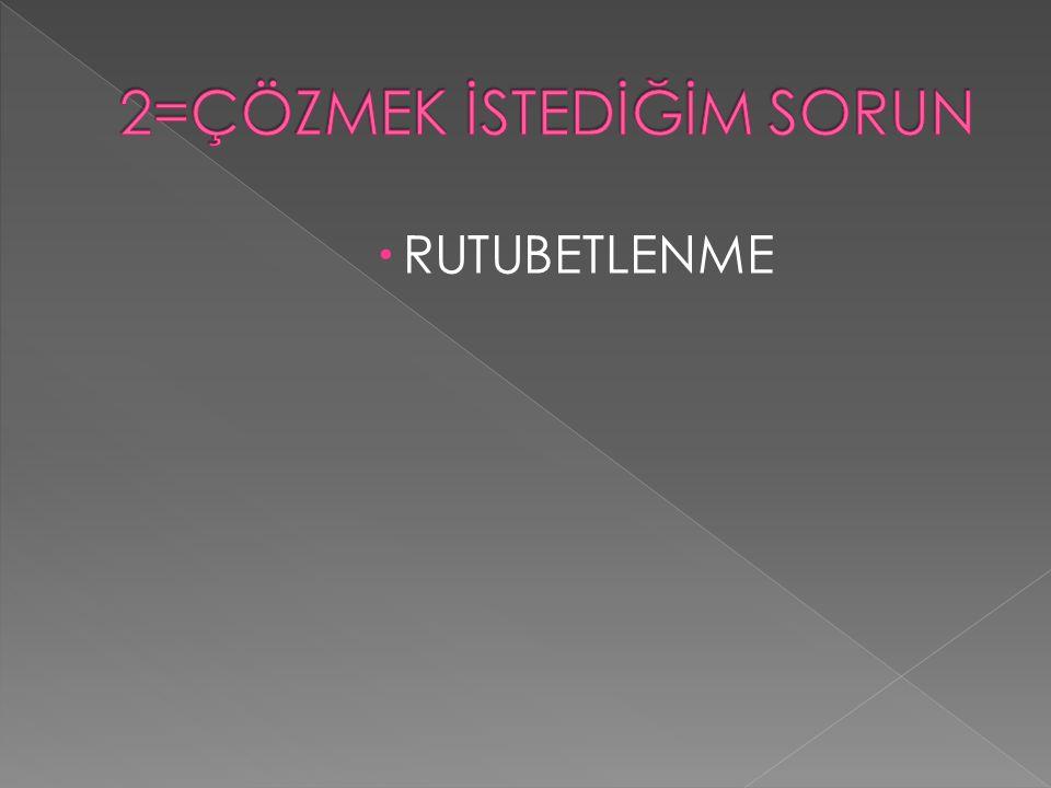 RUTUBETLENME