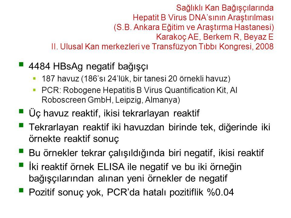 Sağlıklı Kan Bağışçılarında Hepatit B Virus DNA'sının Araştırılması (S.B.