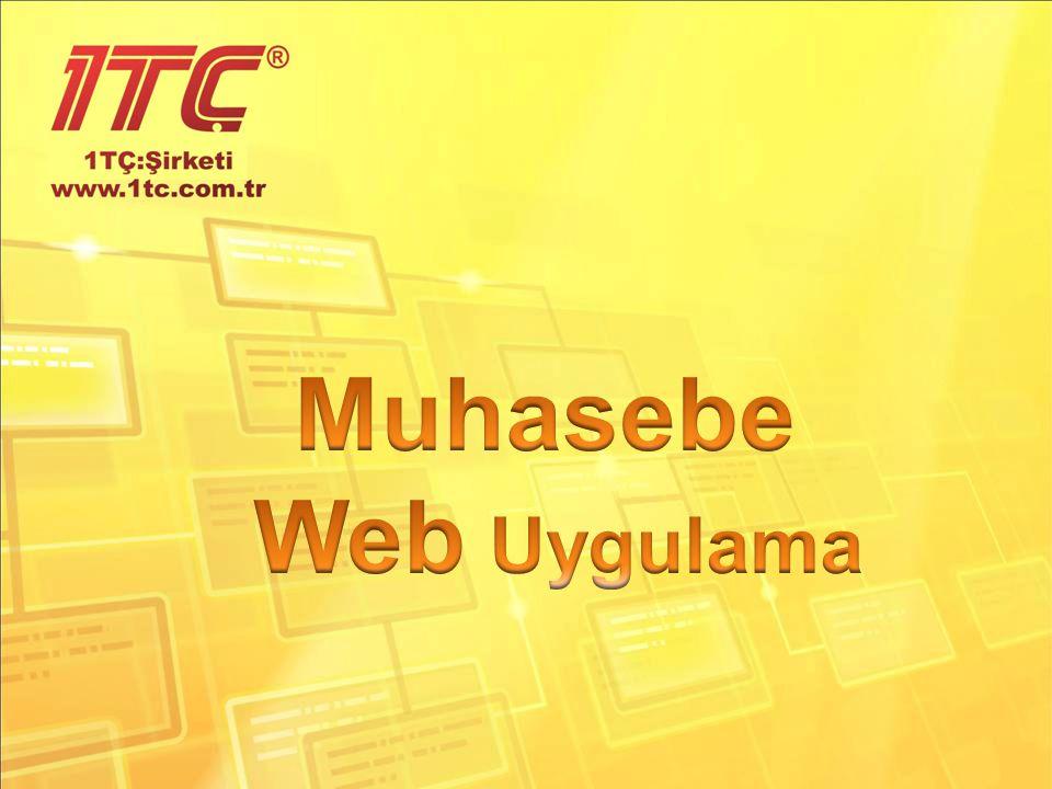  Ofis dışından erişim  Kurulum gerekmez  Internet Explorer, Mozilla FireFox, Google Chrome, Safari üzerinden çalışma  Sade ve basit arayüz Web Avantajları