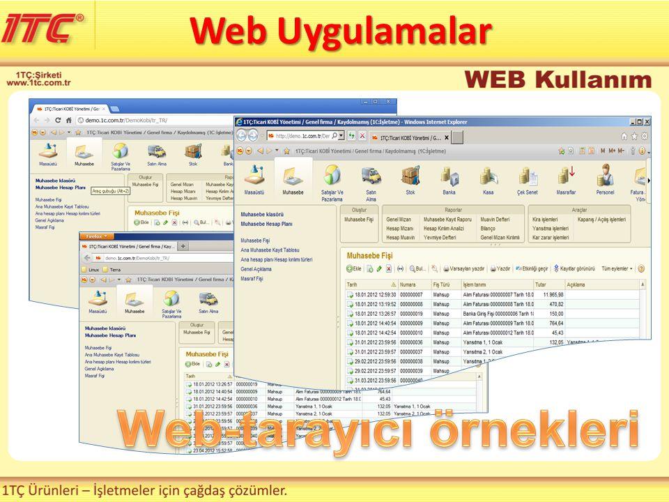 • Ek Lisans alma gereği yoktur Web 1C:İşletme Web Lisanslama