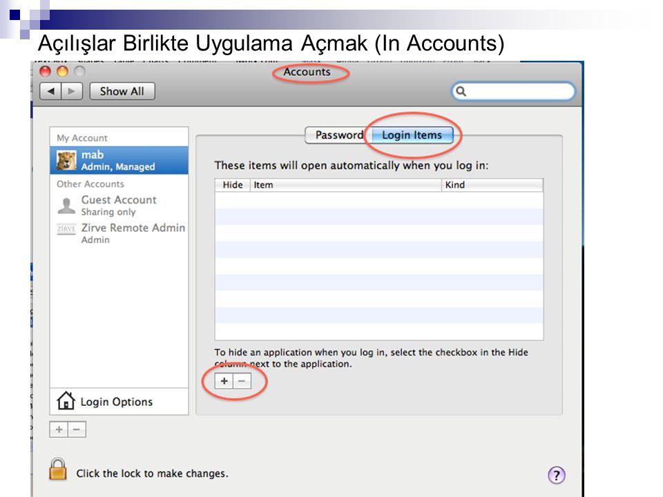Açılışlar Birlikte Uygulama Açmak (In Accounts)