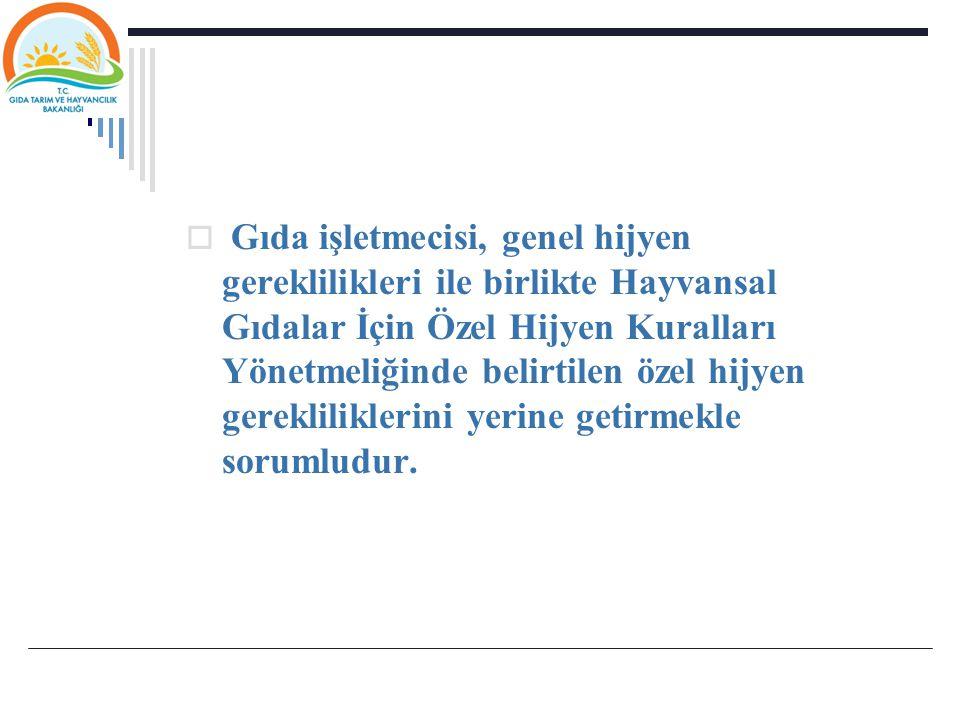 Gıda işletmecisi; Türk Gıda Kodeksi Mikrobiyolojik Kriterler Yönetmeliği nin Ek-1 ve Ek-2'de belirlenmiş numune sayısından az olmamak şartıyla en uygun numune alma sıklığına karar verir.
