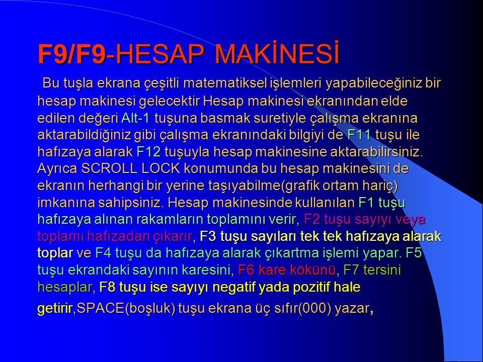 •F9/F6-KUR ÇEVRİMİ Bu tuşa basıldığı zaman karşınıza çapraz kur çevrimi yapan bir ekran gelir(Şekil 9). Çevrim yapılacak dövizin miktarı DÖVİZ DEĞERİ