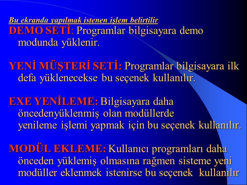 •F10-PROGRAMDAN ÇIKIŞ Herhangi bir ekranda çalışırken F10 tuşuna basıp, Programdan Çıkmak İstediğinızden Emin misiniz? mesajına evet cevabını vererek programdan sisteme çıkabilirsiniz