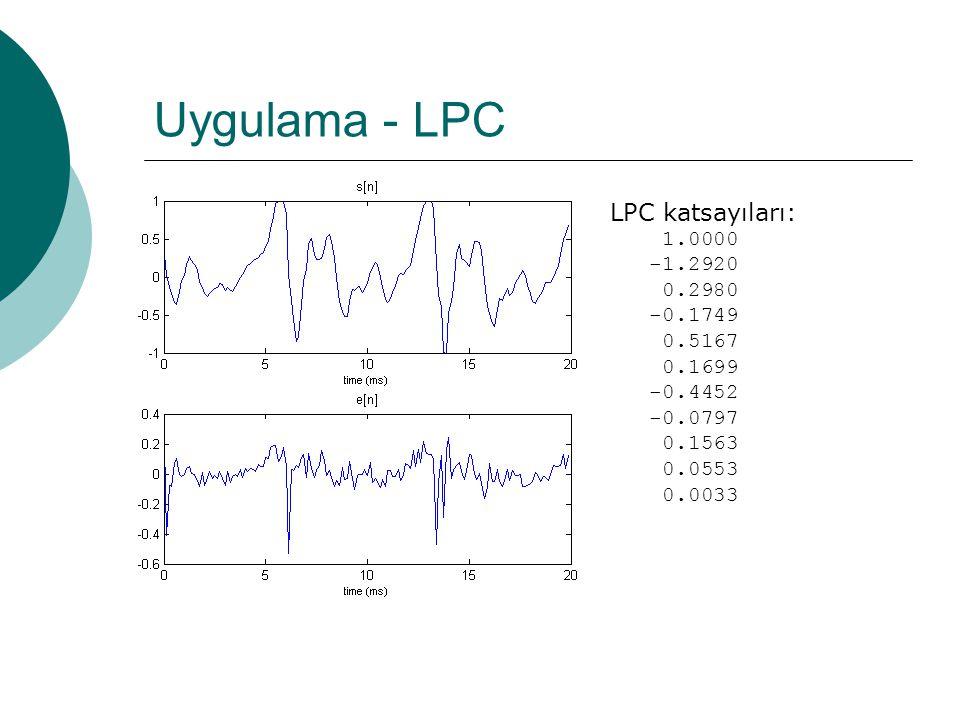 Uygulama - LPC function [ sample, lpc_coef, e ] = lpc_a( file_name, predictor ) %Basit lpc analizi % Verilen dosya icindeki voiced parcalar bulunur % Ikinci voiced parcanin lpc katsayilari ve bu lpc analizinin % hatasi hesaplanir [samples,vuv] = vuv_energy(file_name); % ikinci voiced pencere seçilir for i = 1:length(vuv) if i ~= 1 & vuv(i - 1) == 1 & vuv(i) == 1 sample = samples(1:length(samples),i); break end end %% lpc_coef = lpc(sample,predictor); e = filter(lpc_coef, 1, sample);