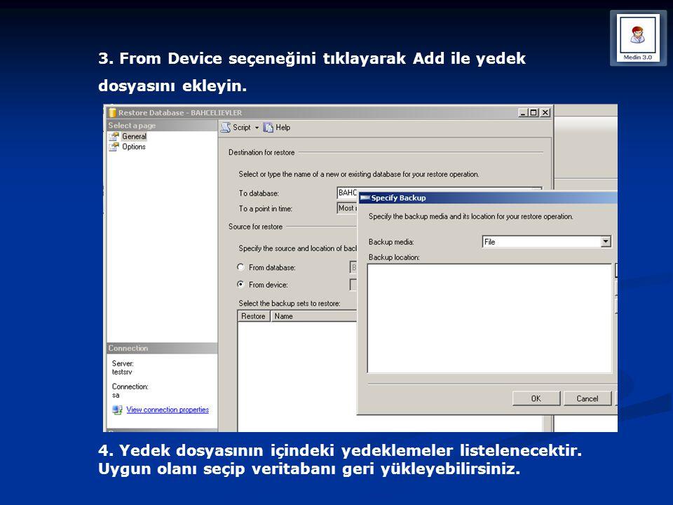 3. From Device seçeneğini tıklayarak Add ile yedek dosyasını ekleyin. 4. Yedek dosyasının içindeki yedeklemeler listelenecektir. Uygun olanı seçip ver