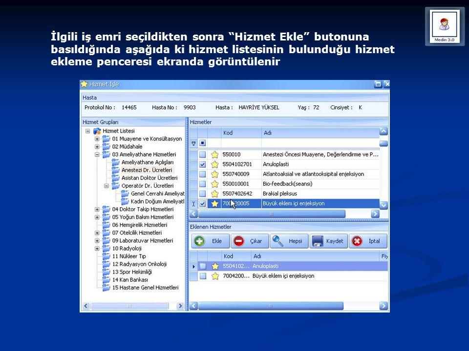 """İlgili iş emri seçildikten sonra """"Hizmet Ekle"""" butonuna basıldığında aşağıda ki hizmet listesinin bulunduğu hizmet ekleme penceresi ekranda görüntülen"""