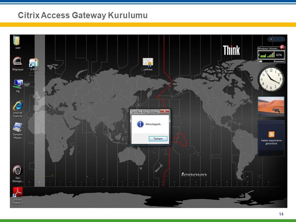 14 Citrix Access Gateway Kurulumu