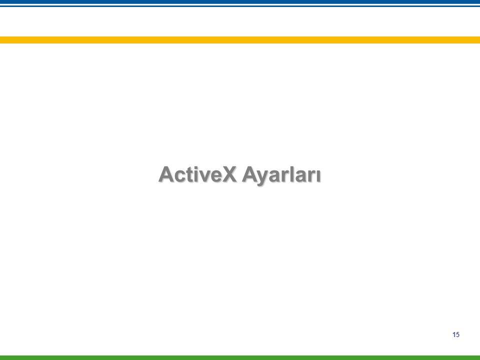 15 ActiveX Ayarları