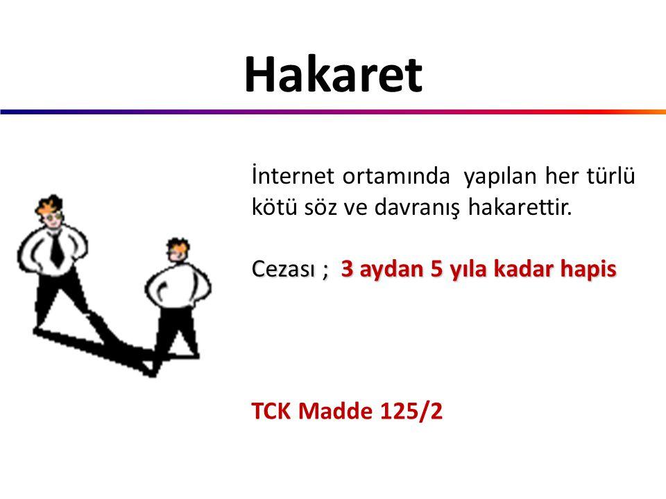 TCK Madde 107 Cep telefonu, video kamera ve ses kayıt cihazı ile elde edilen uygunsuz görüntüleri ve sesi internet ortamında yayınlayacağını söylerek