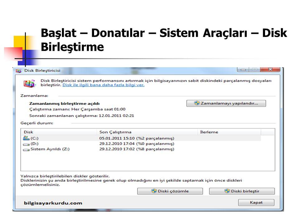 Başlat – Donatılar – Sistem Araçları – Disk Birleştirme