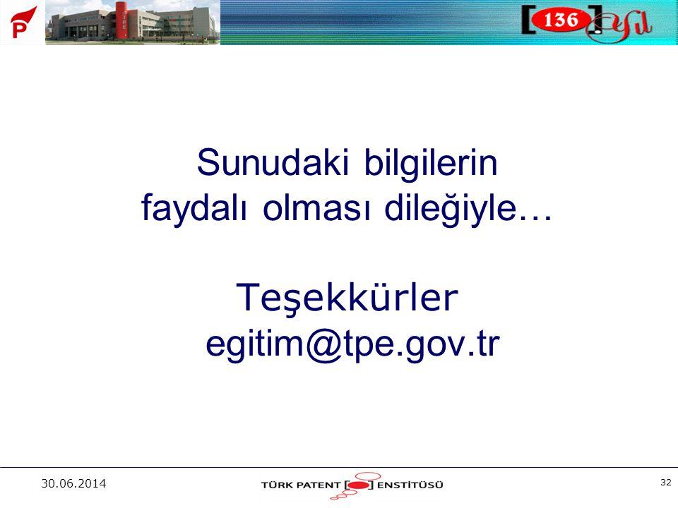 30.06.2014 32 Sunudaki bilgilerin faydalı olması dileğiyle… Teşekkürler egitim@tpe.gov.tr