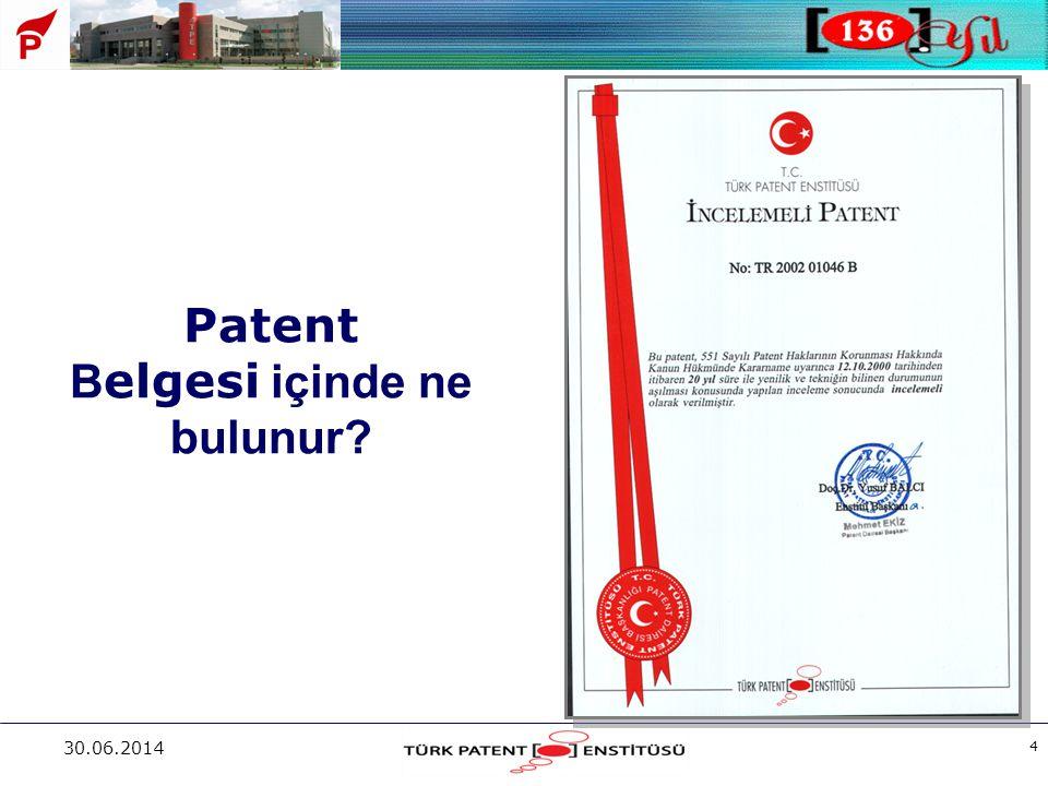 30.06.2014 4 Patent B elgesi içinde ne bulunur?