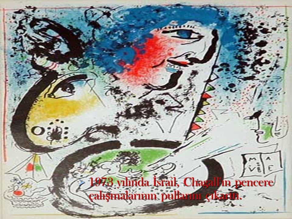  1973 yılında İ srail, Chagall'ın pencere çalı ş malarının pullarını çıkarttı.