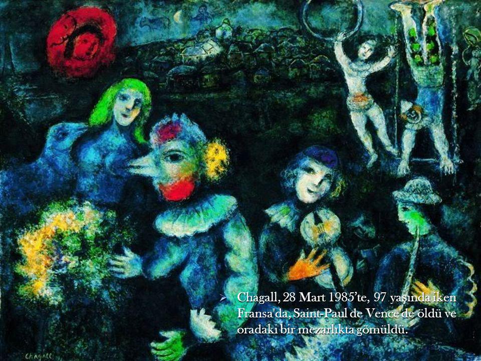  Chagall, 28 Mart 1985'te, 97 ya ş ında iken Fransa'da, Saint-Paul de Vence'de öldü ve oradaki bir mezarlıkta gömüldü.