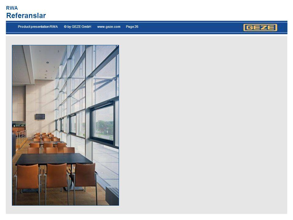 Product presentation RWA © by GEZE GmbH www.geze.com Page 26 RWA Referanslar