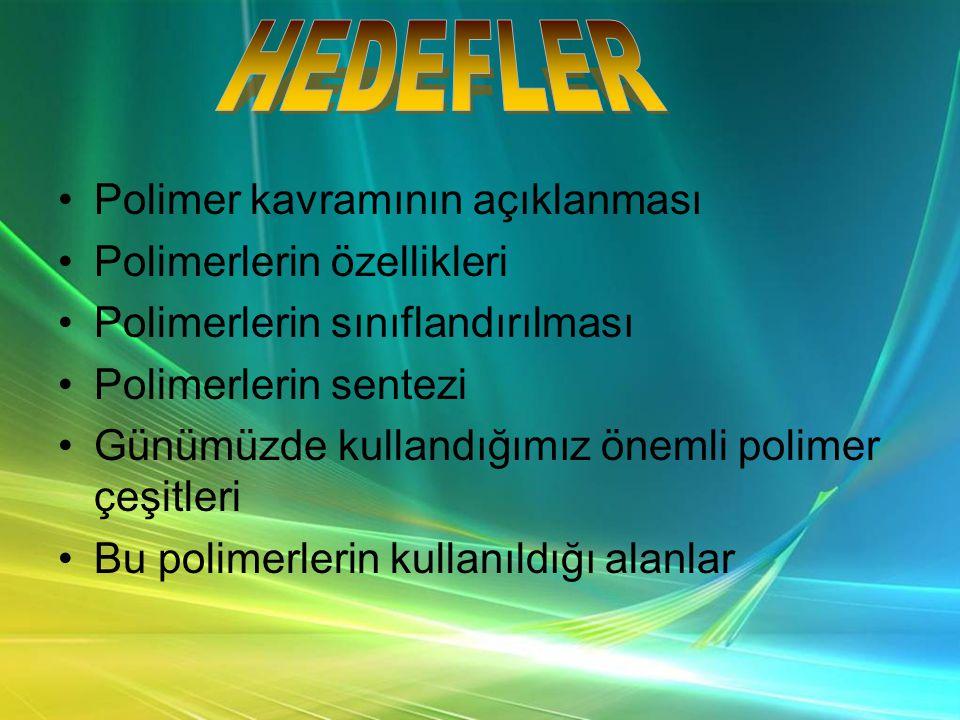 •Polimer kavramının açıklanması •Polimerlerin özellikleri •Polimerlerin sınıflandırılması •Polimerlerin sentezi •Günümüzde kullandığımız önemli polimer çeşitleri •Bu polimerlerin kullanıldığı alanlar