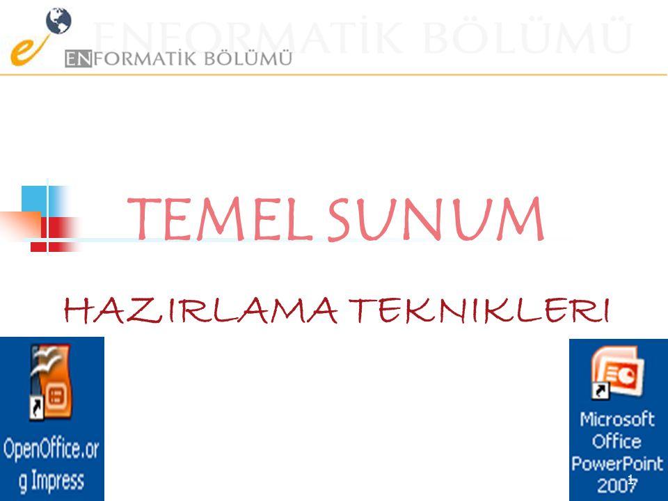 TEMEL SUNUM HAZIRLAMA TEKNIKLERI 1