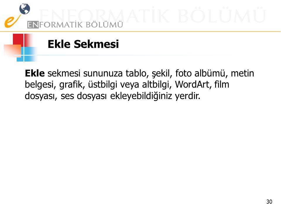 Ekle Sekmesi 29