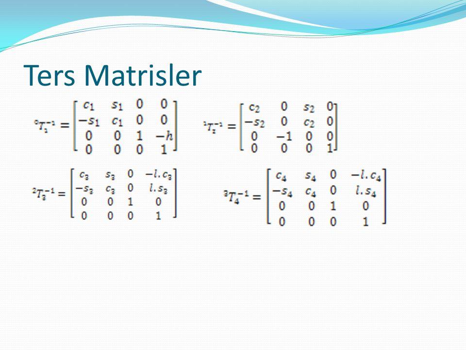 Birinci matris eşitliği  Konum Vektörlerini eşitledik.