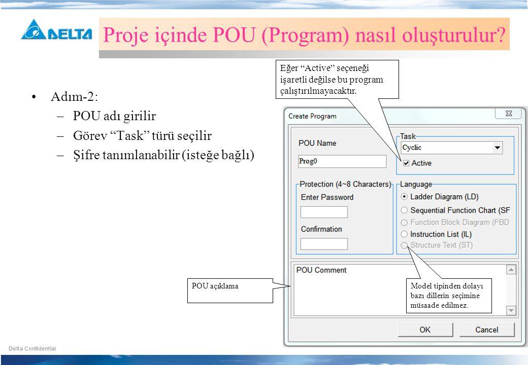 """•Adım-2: –POU adı girilir –Görev """"Task"""" türü seçilir –Şifre tanımlanabilir (isteğe bağlı) Proje içinde POU (Program) nasıl oluşturulur? Eğer """"Active"""""""